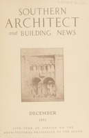 Southern Architect and Building News, Volume 57, no. 12, December 1931