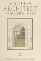 Southern Architect and Building News, Volume 56, no. 4, April 1930