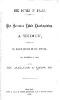 The duties of peace : the nation's third thanksgiving, a sermon preached in St. Mark's Church in the Bowerie, on December 7, 1865