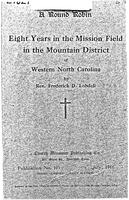 A round robin : eight years in the mission field in the mountain district of Western North Carolina