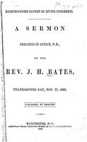 Righteousness taught by divine judgments : a sermon preached in Antrim N.H.